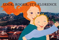 Look, Roger, It's Florence